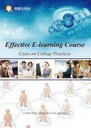 Effective E-learning Course  Cases on College Practices